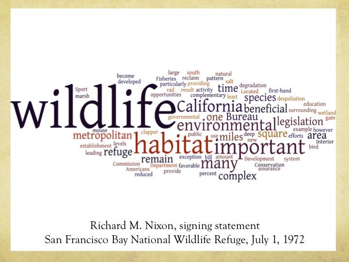 Wordcloud of Richard M. Nixon's signing statement, San Francisco Bay National Wildlife Refuge, 1 July 1972.