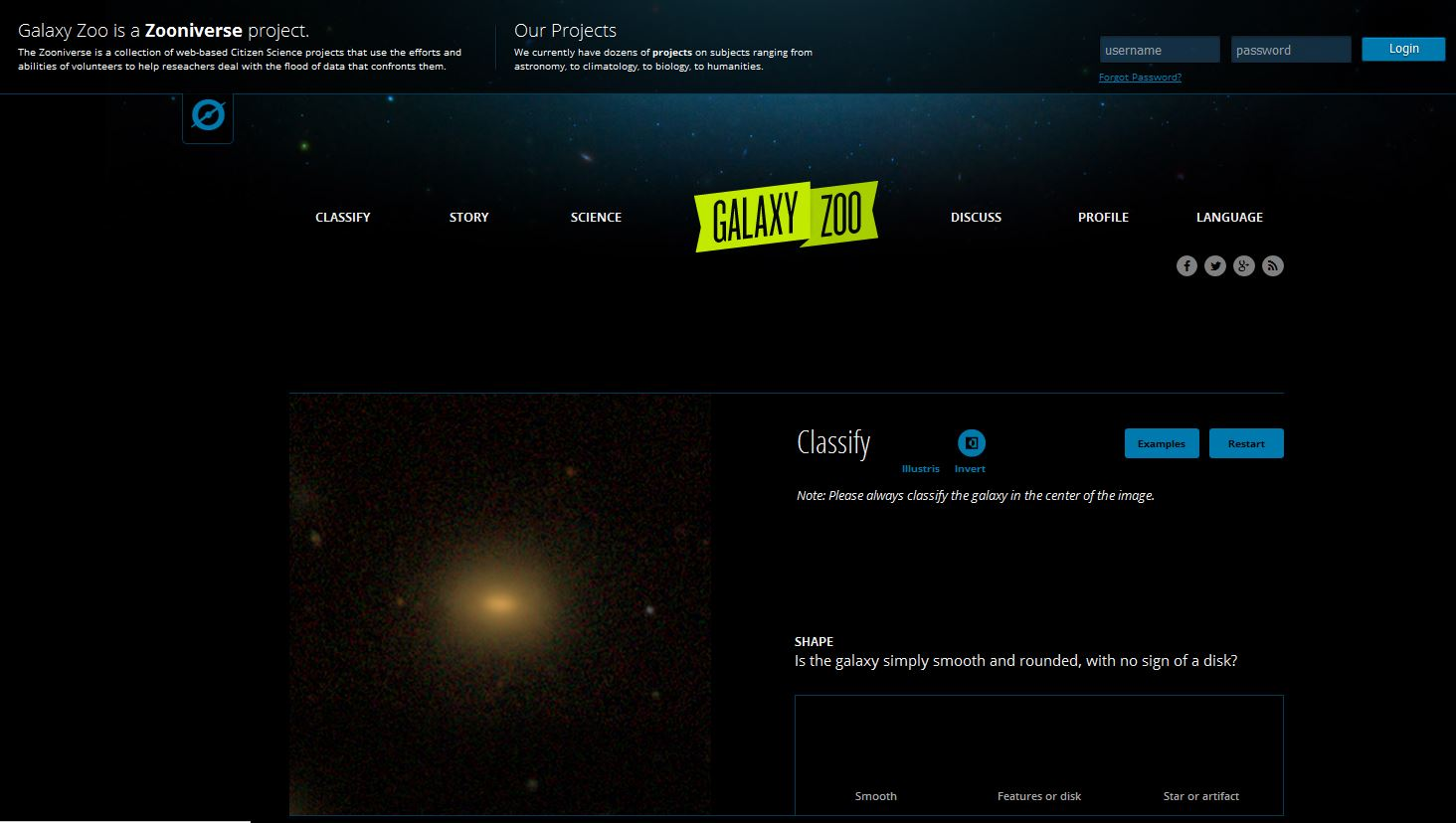 On Galaxy Zoo, users are invited to classify galaxies.